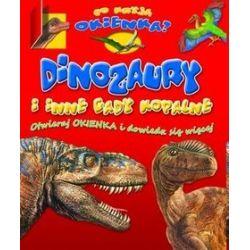 Dinozaury i inne gady kopalne. Co kryją okienka?