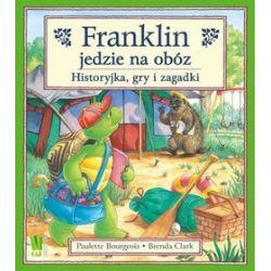 Franklin jedzie na obóz. Historyjka, gry i zagadki. - Paulette Bourgeois, Brenda Clark