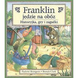 Franklin jedzie na obóz. Historyjka, gry i zagadki - Paulette Bourgeois, Brenda Clark
