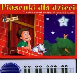 Piosenki dla dzieci + organki. 7 łatwych piosenek dla dzieci do grania na pianinku