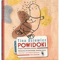 Powidoki - Tina Oziewicz