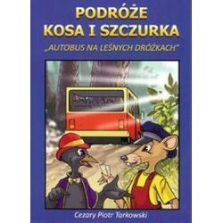Podróże Kosa i Szczurka - Cezary Piotr Tarkowski