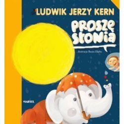 Proszę słonia - Ludwik Jerzy Kern