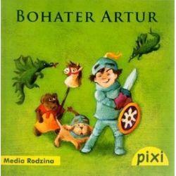 Pixi. Bohater Artur - Iris Hardt, Barbara Konig