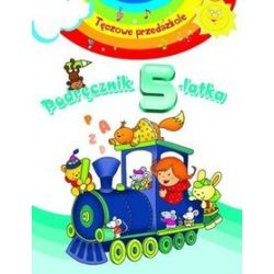 Podręcznik 5-latka. Tęczowe przedszkole - Beata Kozyra