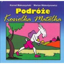 Podróże Koziołka Matołka - Kornel Makuszyński, Marian Walentynowicz