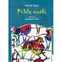 Pchle nutki - Michał Zioło