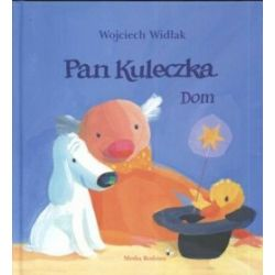 Pan Kuleczka. Dom - Wojciech Widłak