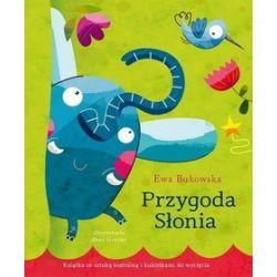 Przygody słonia - Ewa Bukowska
