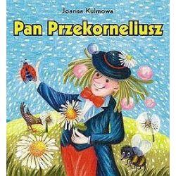 Pan Przekorneliusz. Zbiór wierszy - Joanna Kulmowa