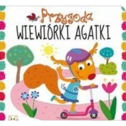 Przygoda wiewiórki Agatki - Anna Podgórska