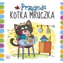 Przygoda kotka Mruczka - Anna Podgórska