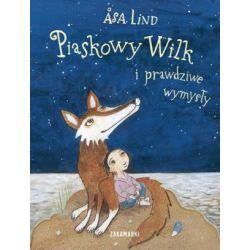 Piaskowy Wilk i prawdziwe wymysły - Asa Lind