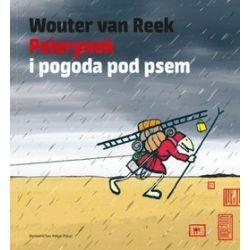 Pelerynek i pogoda pod psem - Wouter van Reek