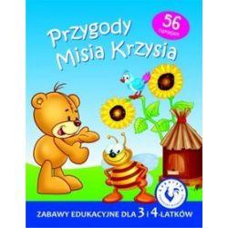 Przygody Misia Krzysia. Zabawy edukacyjne dla 3 i 4-latków