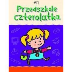Przedszkole czterolatka - książka, przedszkole - Wiesława Żaba-Żabińska