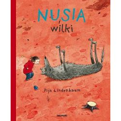 Nusia i wilki - Pija Lindenbaum