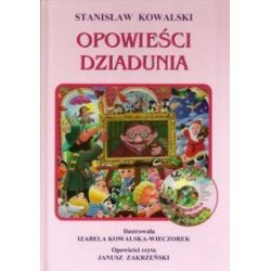 Opowieści dziadunia - Stanisław Kowalski