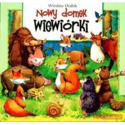 Nowy domek wiewiórki - Wiesław Drabik