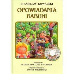Opowiadania babuni - Stanisław Kowalski