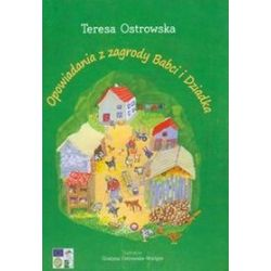 Opowiadania z zagrody babci i dziadka - Teresa Ostrowska