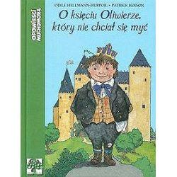 O księciu Oliwierze który nie chciał się myć