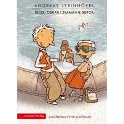 Rico, Oskar i złamanie serca - Andreas Steinhöfel