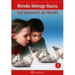 Od piosenki do literki - podręcznik - Marta Bogdanowicz, Małgorzata Bogdanowicz, Ewa Jakacka