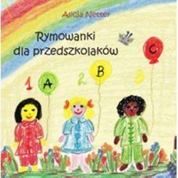 Rymowanki dla przedszkolaków - Alicja Netter