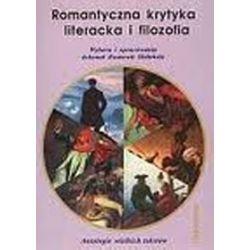 Romantyczna krytyka literacka i filozofia - Ziemowit Skibiński