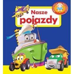 Nasze pojazdy pianki - Agnieszka Frączek