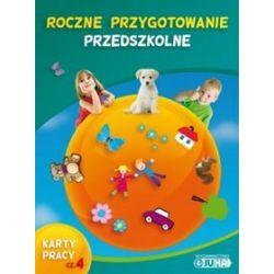 Roczne przygotowanie przedszkolne - karty pracy, część 4 - Krystyna Kamińska, Urszula Stadnik