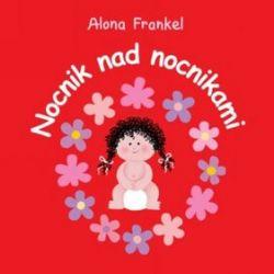 Nocnik nad nocnikami - dziewczynka - Alona Frankel