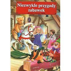 Niezwykłe przygody zabawek - Katarzyna Najman