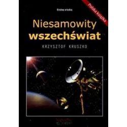Niesamowity wszechświat - Krzysztof Kruszko