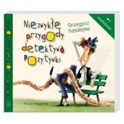 Niezwykłe przygody detektywa Pozytywki - książka audio na CD (CD) - Grzegorz Kasdepke