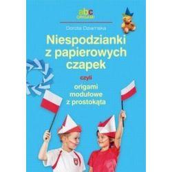Niespodzianki z papierowych czapek czyli origami modułowe z prostokąta - Dorota Dziamska