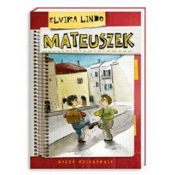 Mateuszek - Elvira Lindo