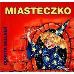 Miasteczko - Dorota Gellner