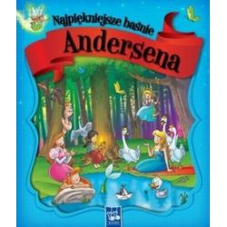 Najpiękniejsze baśnie Andersena - Hans Christian Andersen