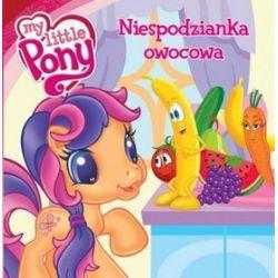 Mój Kucyk Pony. Niespodzianka owocowa - Barbara Galińska