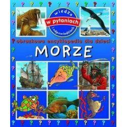 Morze. Obrazkowa encyklopedia dla dzieci