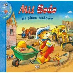 Miś Bodo na placu budowy - Jutta Knollmann