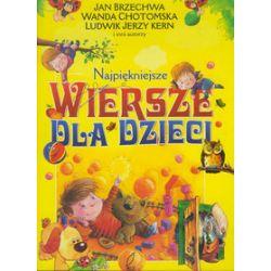 Najpiękniejsze wiersze dla dzieci - Jan Brzechwa, Wanda Chotomska, Agnieszka Frączek