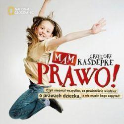 Mam prawo - Grzegorz Kasdepke