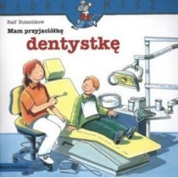 Mam przyjaciela dentystkę - Ralf Butschkow