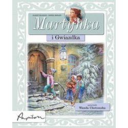 Martynka i Gwiazdka - Gilbert Delahaye