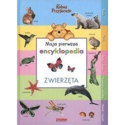 Moja pierwsza encyklopedia. Zwierzęta