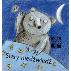 Stary niedźwiedź - Agnieszka Żelewska