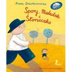 Spory, Malutek i Słoneczko - Anna Onichimowska